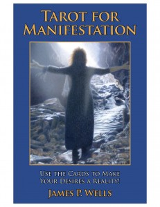 Tarot for Manifestation by James Wells